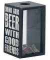 Spaarpot drink good beer 11 x 18 cm